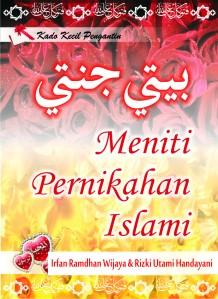 Baytiy Jannatiy, Meniti Pernikahan Islami